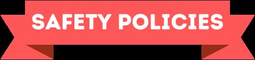 Summer 2021 - Banner - Safety Policies